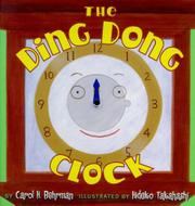 THE DING DONG CLOCK by Carol H. Behrman
