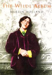 THE WILDE ALBUM by Merlin Holland
