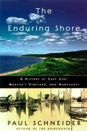 THE ENDURING SHORE by Paul Schneider