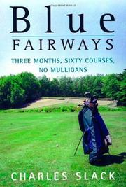 BLUE FAIRWAYS by Charles Slack