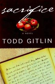 SACRIFICE by Todd Gitlin