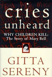 CRIES UNHEARD by Gitta Sereny