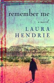 REMEMBER ME by Laura Hendrie