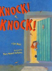 KNOCK! KNOCK! by Jan Wahl