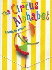 THE CIRCUS ALPHABET by LInda Bronson