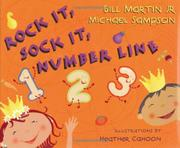 ROCK IT, SOCK IT, NUMBER LINE by Bill Martin Jr.