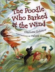 THE POODLE WHO BARKED AT THE WIND by Charlotte Zolotow