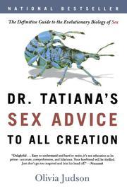 DR. TATIANA'S SEX ADVICE TO ALL CREATION by Olivia Judson