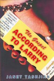 THE GOSPEL ACCORDING TO LARRY by Janet Tashjian
