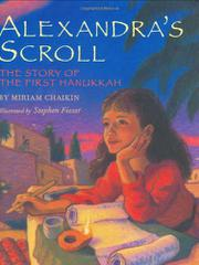 ALEXANDRA'S SCROLL by Miriam Chaikin