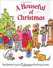 A HOUSEFUL OF CHRISTMAS by Barbara Joosse