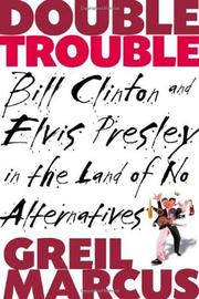 DOUBLE TROUBLE by Greil Marcus