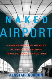 NAKED AIRPORT by Alastair Gordon