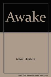 AWAKE by Elizabeth Graver