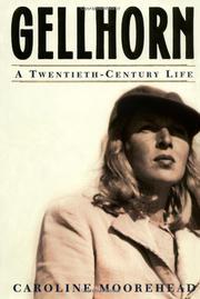 GELLHORN by Caroline Moorehead
