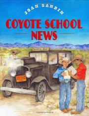 COYOTE SCHOOL NEWS by Joan Sandin