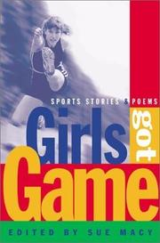 GIRLS GOT GAME by Sue Macy