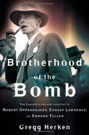 BROTHERHOOD OF THE BOMB by Gregg Herken