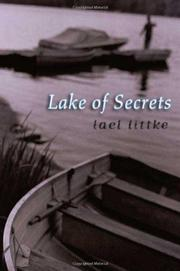 LAKE OF SECRETS by Lael Littke