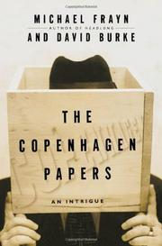 THE COPENHAGEN PAPERS by Michael Frayn
