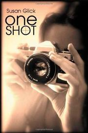 ONE SHOT by Susan Glick