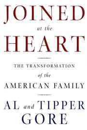 JOINED AT THE HEART by Al Gore