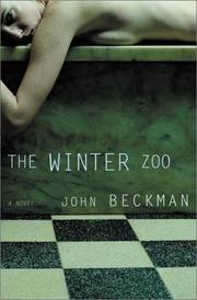 THE WINTER ZOO by John Beckman