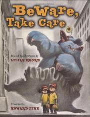 BEWARE, TAKE CARE by Lilian Moore
