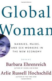 GLOBAL WOMAN by Barbara Ehrenreich
