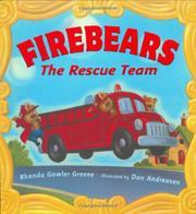 FIREBEARS by Rhonda Gowler Greene