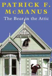 THE BEAR IN THE ATTIC by Patrick McManus