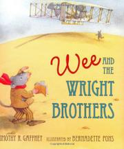 WEE AND THE WRIGHT BROTHERS by Timothy R. Gaffney