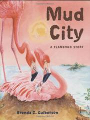 MUD CITY by Brenda Z. Guiberson