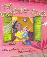 THE BABYSITTER SINGS by Phillis Gershator