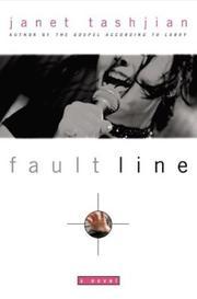 FAULT LINE by Janet Tashjian