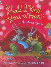 SHALL I KNIT YOU A HAT? by Kate Klise