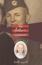 MY FATHER'S SUMMERS by Kathi Appelt