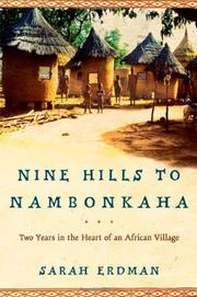 NINE HILLS TO NAMBONKAHA by Sarah Erdman