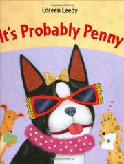 IT'S PROBABLY PENNY by Loreen Leedy