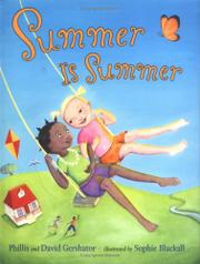 SUMMER IS SUMMER by Phillis Gershator