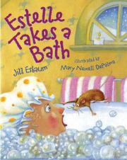 ESTELLE TAKES A BATH by Jill Esbaum