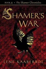 THE SHAMER'S WAR by Lene Kaaberbøl