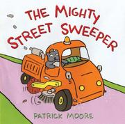 THE MIGHTY STREET SWEEPER by Patrick Moore