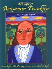 THE LIFE OF BENJAMIN FRANKLIN by Yona Zeldis McDonough