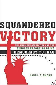 SQUANDERED VICTORY by Larry Diamond