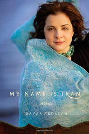 MY NAME IS IRAN by Davar Ardalan