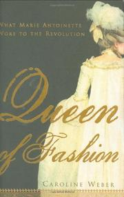 QUEEN OF FASHION by Caroline Weber