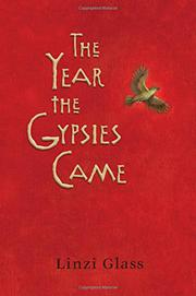 THE YEAR THE GYPSIES CAME by Linzi Glass