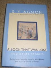 A BOOK THAT WAS LOST by S.Y. Agnon