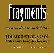 FRAGMENTS by Binjamin Wilkomirski